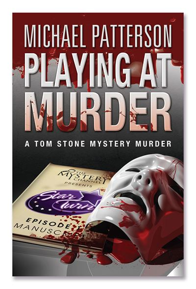 Playing at Murder. Tom Stone Mystery Murder