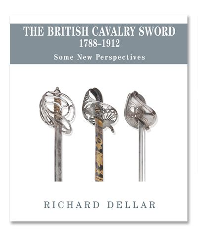 The British Cavalry Sword 1788-1912