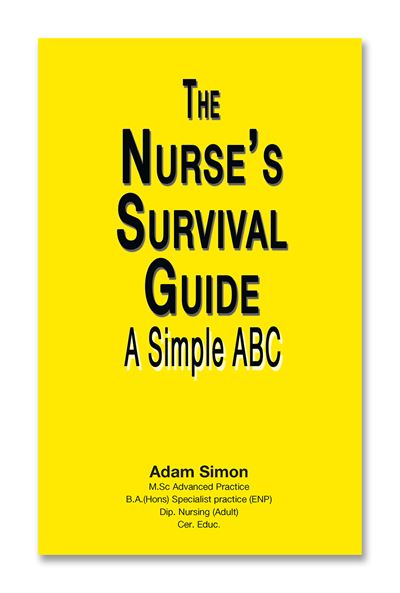 The Nurse's Survival Guide